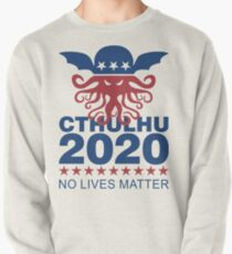Cthulhu 2020 No Lives Matter Pullover