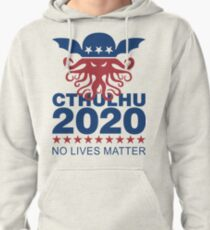 Cthulhu 2020 No Lives Matter Pullover Hoodie