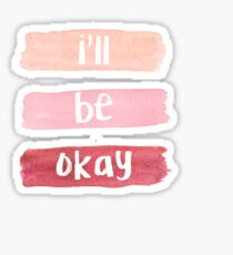 be okay Sticker