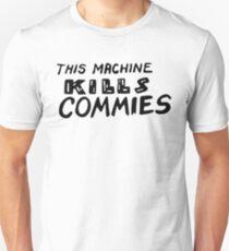 This machine kills commies Unisex T-Shirt
