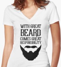 With Great Beard Comes Great Responsibility Women's Fitted V-Neck T-Shirt