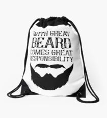 With Great Beard Comes Great Responsibility Drawstring Bag