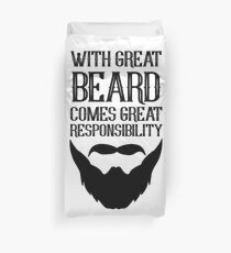 With Great Beard Comes Great Responsibility Duvet Cover