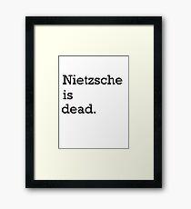 Nietzsche is dead Framed Print