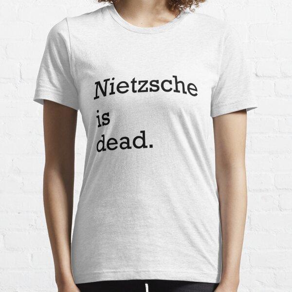 Nietzsche is dead Essential T-Shirt