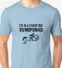I'd Rather Be Jumping Active Horse Rider Equestrian Unisex T-Shirt