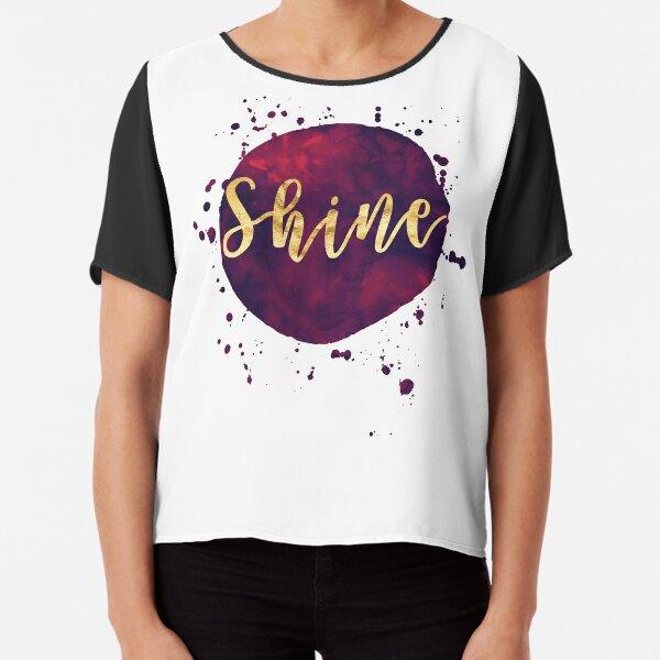 Shine - Inspiring One Word Chiffon Top
