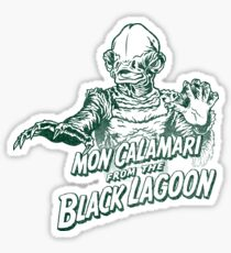 Mon Calamari of the black lagoon Sticker