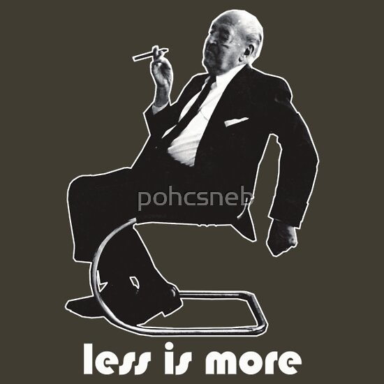 less is more mies van der rohe architecture t shirt t. Black Bedroom Furniture Sets. Home Design Ideas