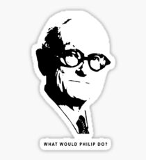 What would Philip do? Architecture T shirt Sticker