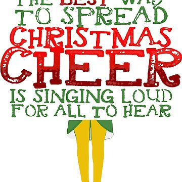 The Best Way to Spread Christmas Cheer is Singing Funny by jubilisaho