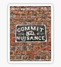 Commit No Nuisance Sticker