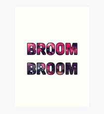 Broom Broom Art Print