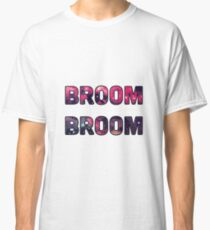 Broom Broom Classic T-Shirt