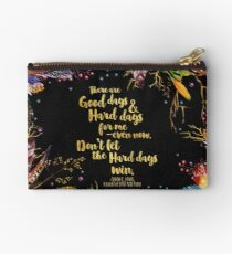 ACOMAF - Don't Let The Hard Days Win Zipper Pouch