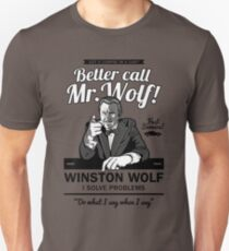 Better call Mr. Wolf T-Shirt