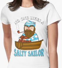 No One Likes A Salty Sailor Womens Fitted T-Shirt