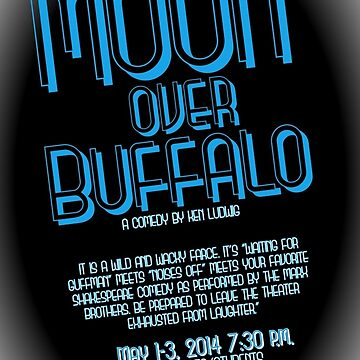 North Central Theatre presents Moon Over Buffalo by Ken Ludwig by nctheatre