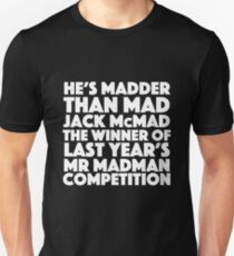 Blackadder quote - Mad Jack McMad T-Shirt