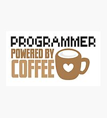 Programmer powered by coffee Photographic Print