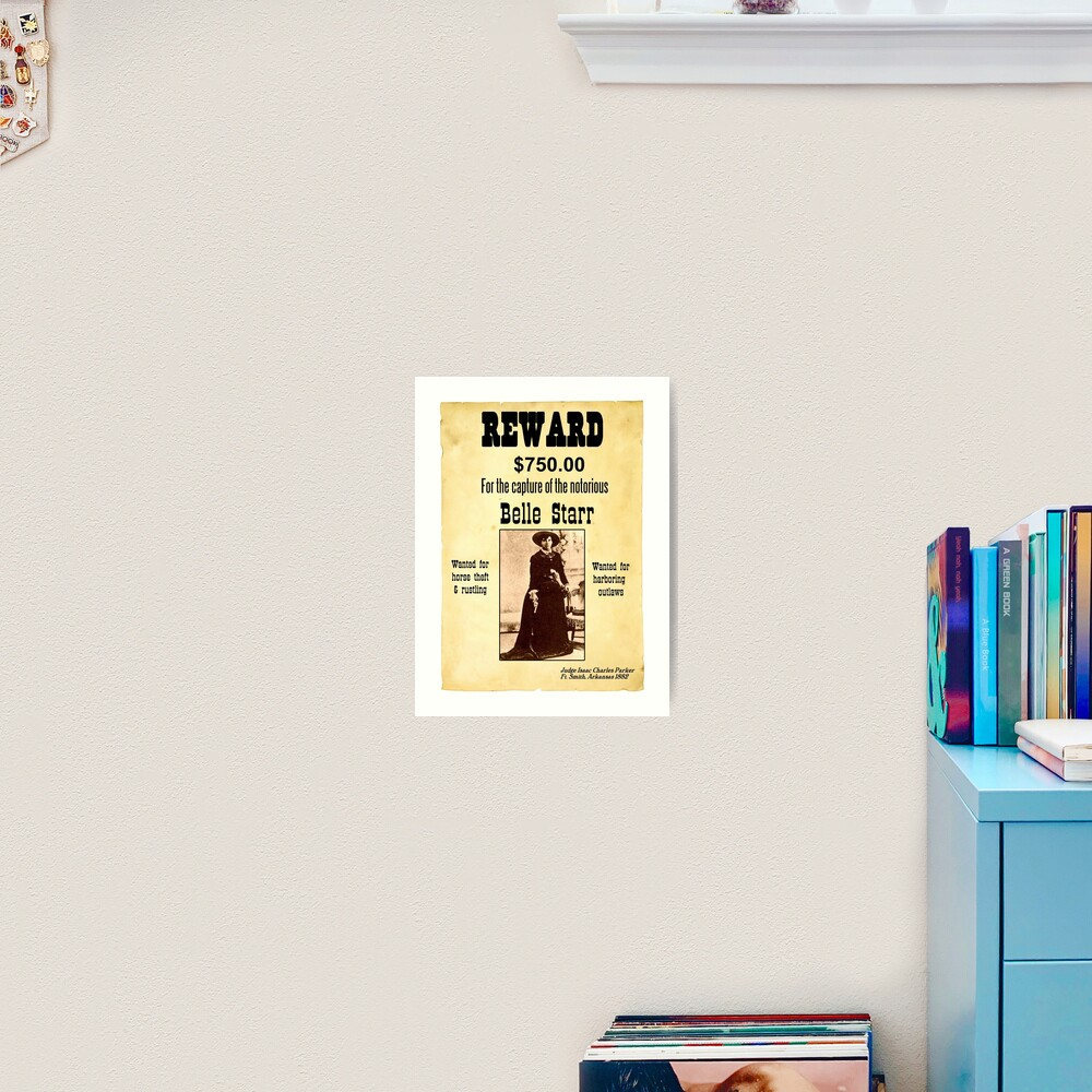 Belle Starr Wanted Poster Art Print By Kayve Redbubble