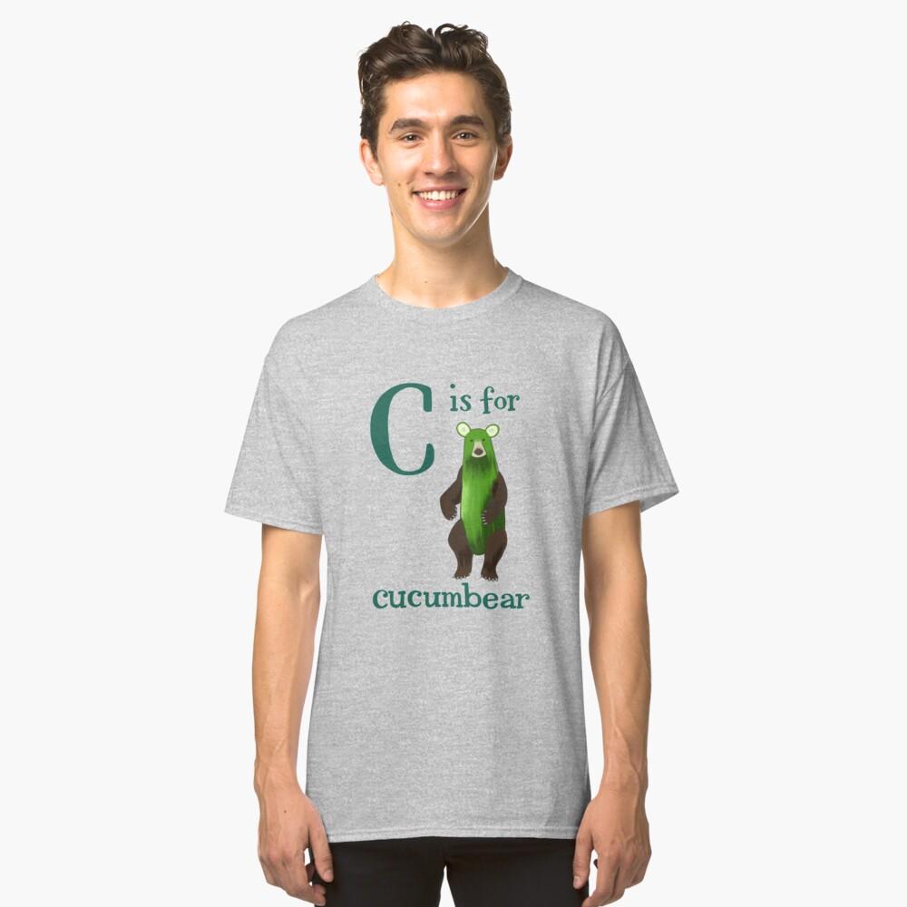 C is for Cucumbear Classic T-Shirt