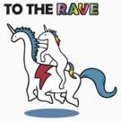 To The Rave! (Unicorn Riding Dinocorn) by jezkemp