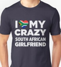 I Love My Crazy South African Africa Girlfriend T-Shirt T-Shirt