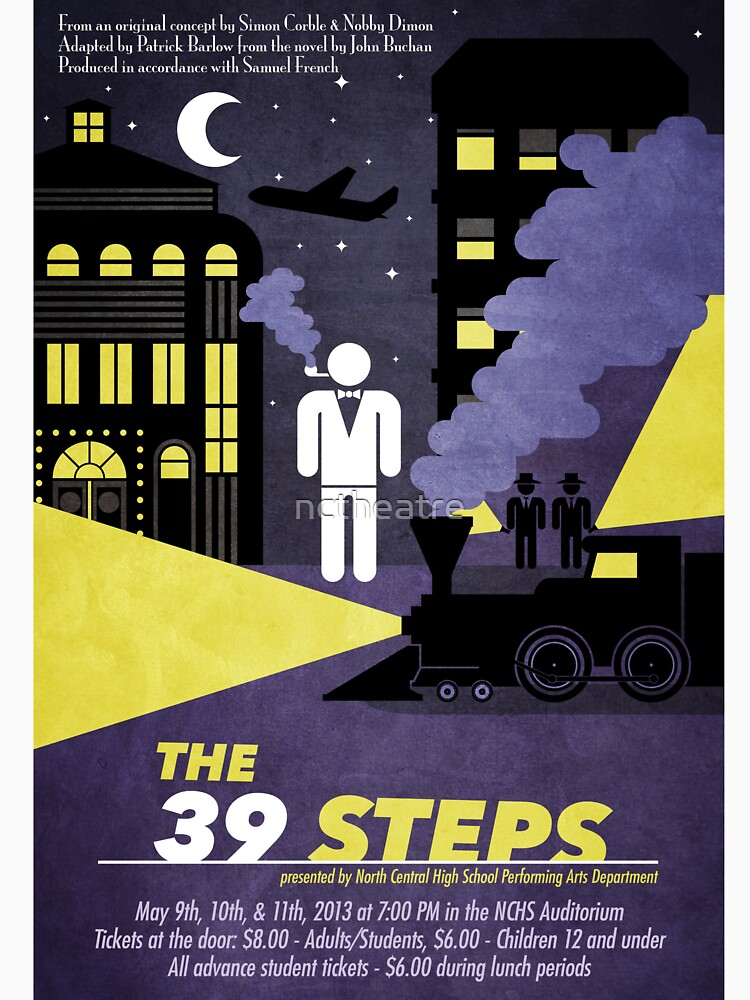 North Central Theatre presents THE 39 STEPS by Simon Corble & Nobby Dimon by nctheatre
