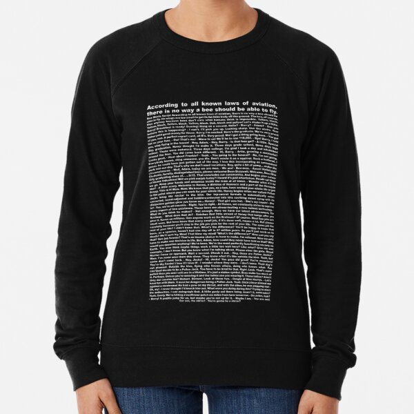 bee movie script ( you can read it) Lightweight Sweatshirt