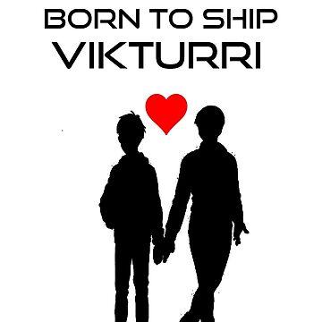 Born to Ship Vikturri by avatarem