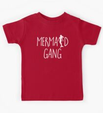 Mermaid Gang Funny Quote Kids Clothes