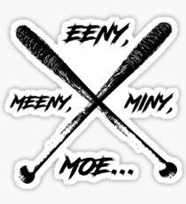 Eeny Meeny Miney Moe Sticker