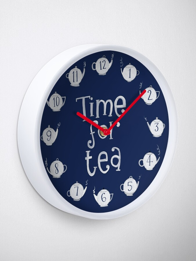 Alternate view of Time for tea Clock