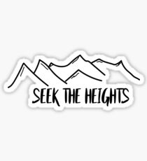 Seek The Heights Sticker