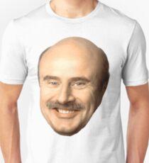 dr phil's face, beautiful  Slim Fit T-Shirt