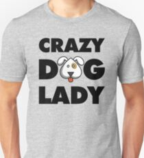 Crazy Dog Lady Unisex T-Shirt