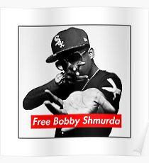 Póster Gratis Bobby Shmurda