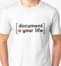 Document Your Life T-Shirt