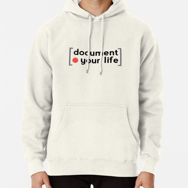 Document Your Life Pullover Hoodie