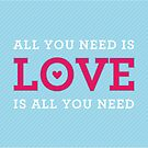 "MODERN QUOTE wedding couple ""all you need is love""  by Kat Massard"