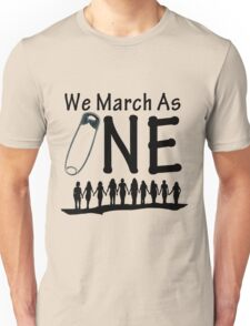 We March As One - #safetypin for #solidarity Unisex T-Shirt