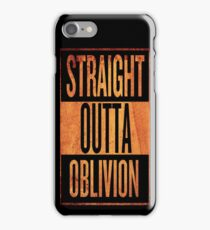 Straight Outta Oblivion iPhone Case/Skin
