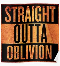 Straight Outta Oblivion Poster