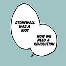Stonewall was a riot by BluescreenQueen