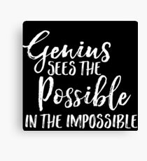 Genius Sees the Possible Canvas Print