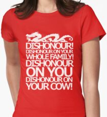 Dishonour on your cow!  Women's Fitted T-Shirt