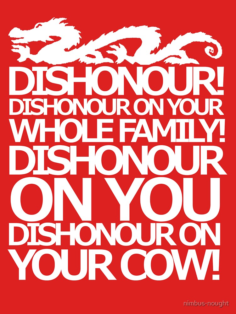 Dishonour on your cow!  | Unisex T-Shirt