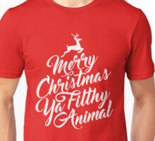 Merry Christmas Ya Filthy Animal Home Alone Movie Quote Design Unisex T-Shirt