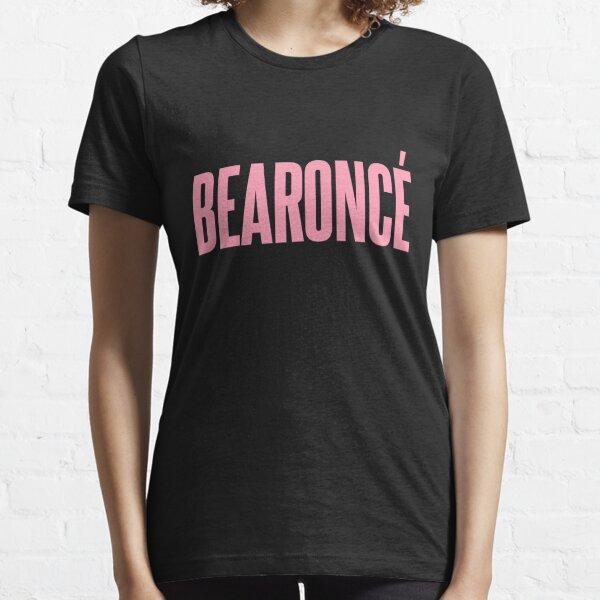 BEARONCÉ Essential T-Shirt